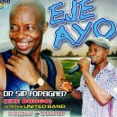 Eje Ayo(Dr.Sir.Foreigner)
